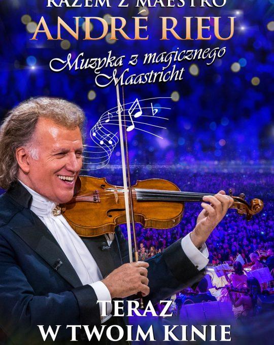 Razem z ANDRE RIEU. Muzyka z magicznego Maastricht!
