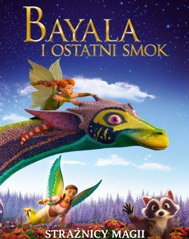 BAYALA I OSTATNI SMOK (2019)